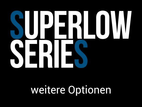 Superlow Series Konfigurator - zusätzliche Optionen